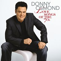 Donny Osmond – Love Songs Of The '70s
