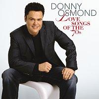 Donny Osmond – Love Songs Of The '70s