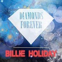 Billie Holiday – Diamonds Forever