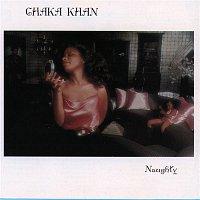 Chaka Khan – Naughty