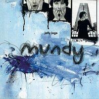 Mundy – Jelly Legs