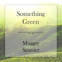 Muggsy Spanier – Something Green