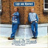 Jimi & René – Lige Om Hjornet