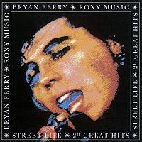 Bryan Ferry, Roxy Music – Street Life - 20 Greatest Hits