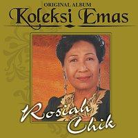 Rosiah Chik – Koleksi Emas