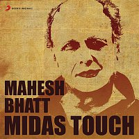 Anand Raaj Anand, Alka Yagnik, Babul Supriyo – Mahesh Bhatt: Midas Touch