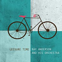Ray Anthony & His Orchestra – Leisure Time