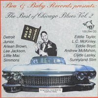Bea and Baby Records (Various Artists) – Bea & Baby Records - The Best of Chicago Blues Vol. 2