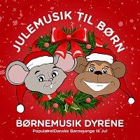 Bornemusik Dyrene, Borne Musen, Bornesange Aben – Julemusik Til Born - Populaere Danske Bornesange Til Jul