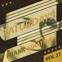 Frank Sinatra – Saturdays Vol  21