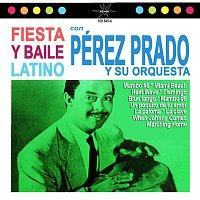 Perez Prado – Fiesta y Baile Latino