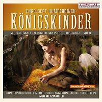 Various Artists.. – Humperdinck: Konigskinder