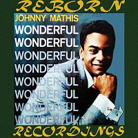 Johnny Mathis – Wonderful Wonderful (HD Remastered)