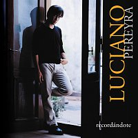 Luciano Pereyra – Recordándote