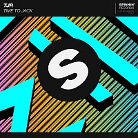 TJR – Time To Jack