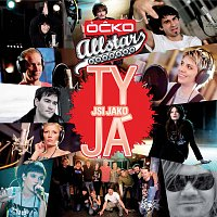 Ocko Allstars Band – Ty jsi jako ja