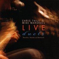 Chris Thile, Mike Marshall – Live Duets [Live]