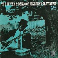 rev. Gary Davis – The Guitar And Banjo Of Reverend Gary Davis