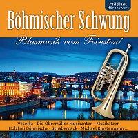 Die Obermuller Musikanten, Musikatzen, Schabernack, Holzfrei Bohmische, Veselka – Bohmischer Schwung