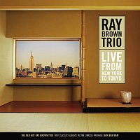 Ray Brown Trio – Live From New York To Tokyo