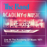 The Band – Live At The Academy Of Music 1971