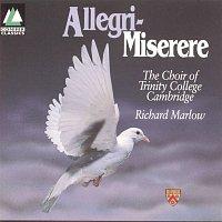 The Choir of Trinity College, Cambridge – Allegri - Miserere