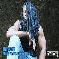 Onyero – Many years ahaed