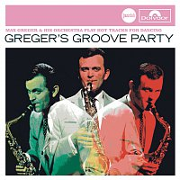Max Greger & Orchester – Greger's Groove Party (Jazz Club)