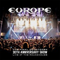 Europe – The Final Countdown 30th Anniversary Show (Live At The Roundhouse)
