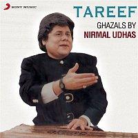 Nirmal Udhas – Tareef