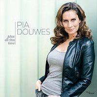 Pia Douwes – After all this time