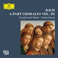 Vocalconsort Berlin, Daniel Reuss – Bach 333: 4-Part Chorales [Vol. 3]
