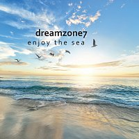 Dreamzone7 – Enjoy The Sea
