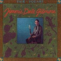 Jimmie Dale Gilmore – Fair & Square