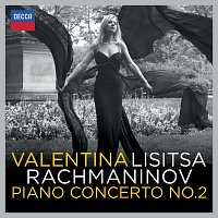Valentina Lisitsa, London Symphony Orchestra, Michael Francis – Rachmaninov: Piano Concerto No.2