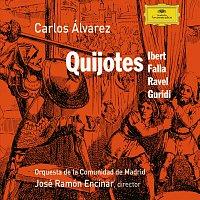 Carlos Alvarez, José Ramón Encinar, Orquesta de la Comunidad de Madrid – Varios: Quijotes / Carlos Alvarez, ORCAM