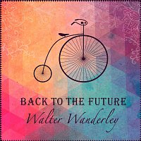 Walter Wanderley – Back To The Future