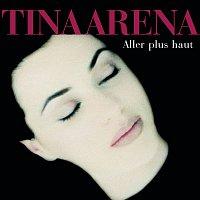 Tina Arena – Aller Plus Haut