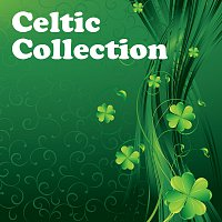 Různí interpreti – Celtic Collection [Your Songs From Me exclusive]