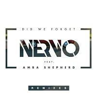 NERVO, Amba Shepherd – Did We Forget (Remixes)