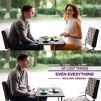 Of Lost Things – Even Everything Was Not Enough