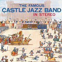 Famous Castle Jazz Band – In Stereo