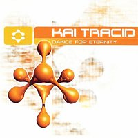 Kai Tracid – Dance For Eternity