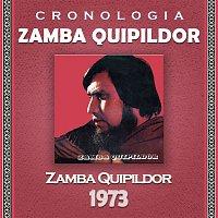 Zamba Quipildor – Zamba Quipildor Cronología - Zamba Quipildor (1973)