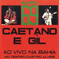 Caetano Veloso, Gilberto Gil – Barra 69