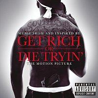 Různí interpreti – Get Rich Or Die Tryin'- The Original Motion Picture Soundtrack