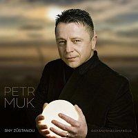 Petr Muk – Sny zůstanou