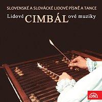 Různí interpreti – Slovenské a slovácké lidové písně a tance