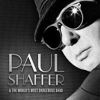 Paul Shaffer & The World's Most Dangerous Band, Paul Shaffer – Paul Shaffer & The World's Most Dangerous Band
