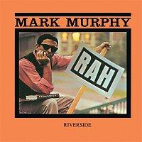 Mark Murphy – Rah! [Keepnews Collection]